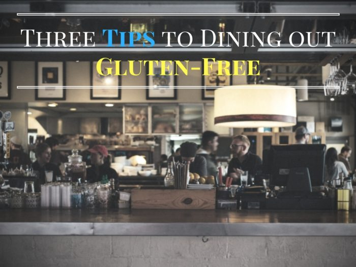three-tips-to-dining-out-gluten-free-1